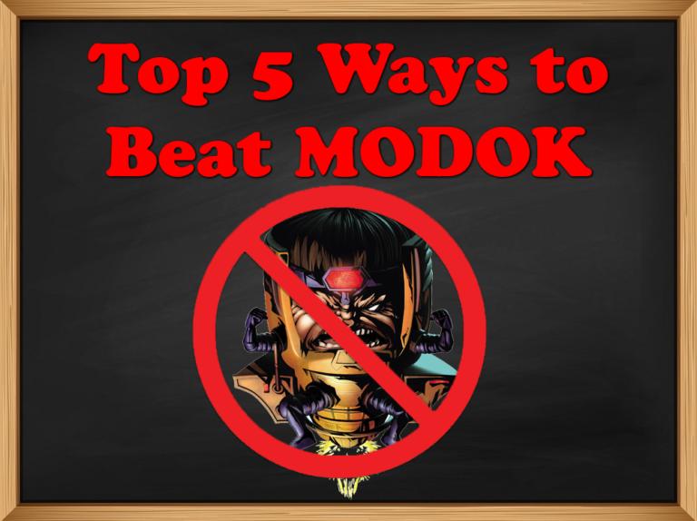 Top 5 Ways to Beat M.O.D.O.K