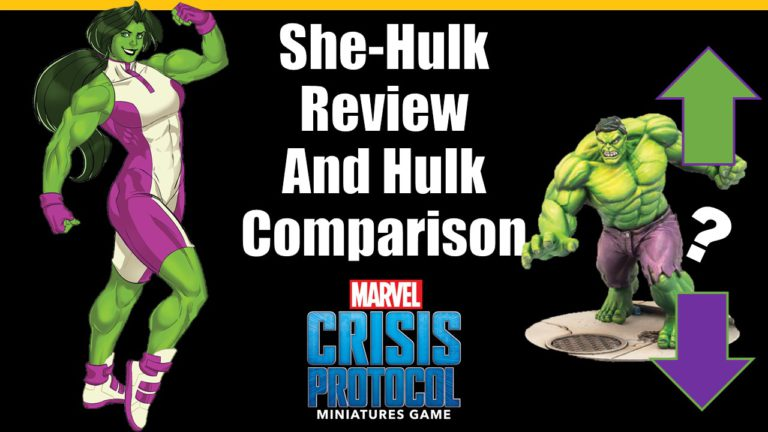 She-Hulk Review and Hulk Comparison for Marvel Crisis Protocol