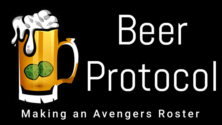 Beer Protocol: A Marvel Crisis Protocol Podcast – Avengers Roster