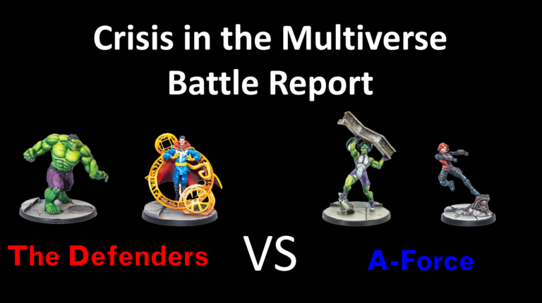 Ozark Gladiator's Presents S1E18: A-Force Vs The Defenders. A Marvel: Crisis Protocol Battle Report.