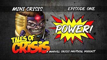 Mini Crisis 001 – Power!