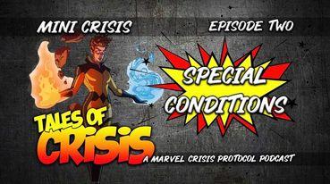 Mini Crisis 002 – Special Conditions