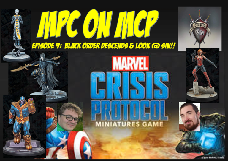 MPC on MCP Episode 9: Black Order Descends & Look @ Sin