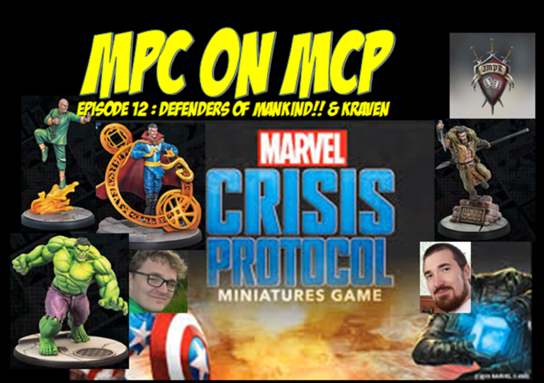 MPC on MCP Episode 12: Defenders of Mankind!! & Kraven discussion